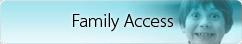 Family Access